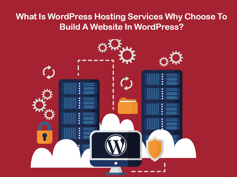 What Is WordPress Hosting Services